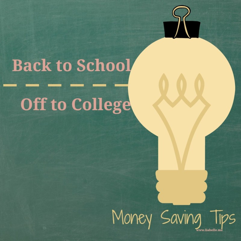 Back to School & Off to College's money saving tips