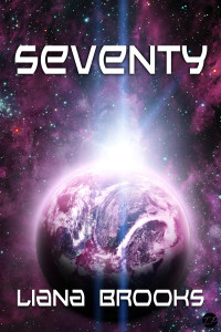 Seventy (70): A Science Fiction Short Story - Colonisation, New World, Outer Space, Space Travel, Terraforming