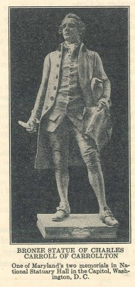 Charles Carroll of Carrollton, the only Catholic to sign the Declaration of Independence, One of Maryland's two statues in the U.S. Capitol, Photo from Catholic Action magazine, February 1932, p. 7. National Catholic War Council Records, American Catholic History Research Center and University Archives.