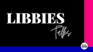 LIBBIES Talks