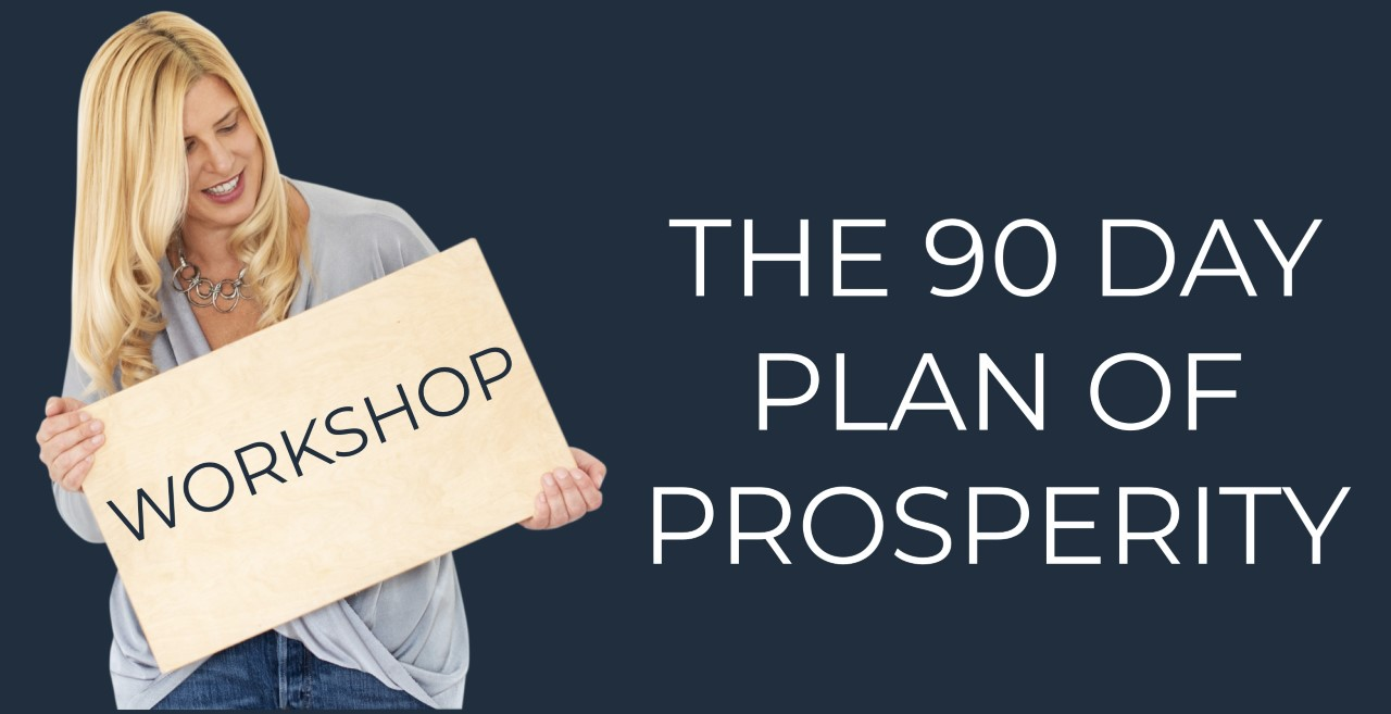 Libby holding a board saying 'workshop' on a blue background. Test ' The 90 day plan of prosperity'