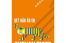 Forsiden på boken Det här är en svensk tiger av Aron Flam.