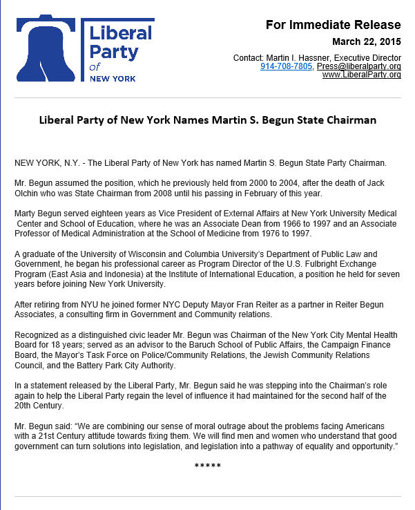 Liberal Party Names Martin S. Begun State Chairman