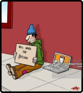 Beggar holding a 'will work for bitcoin' sign.