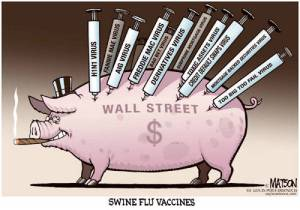 Wall Street Pig Vaccine