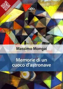 Memorie di un cuoco d'astronave di Massimo Mongai