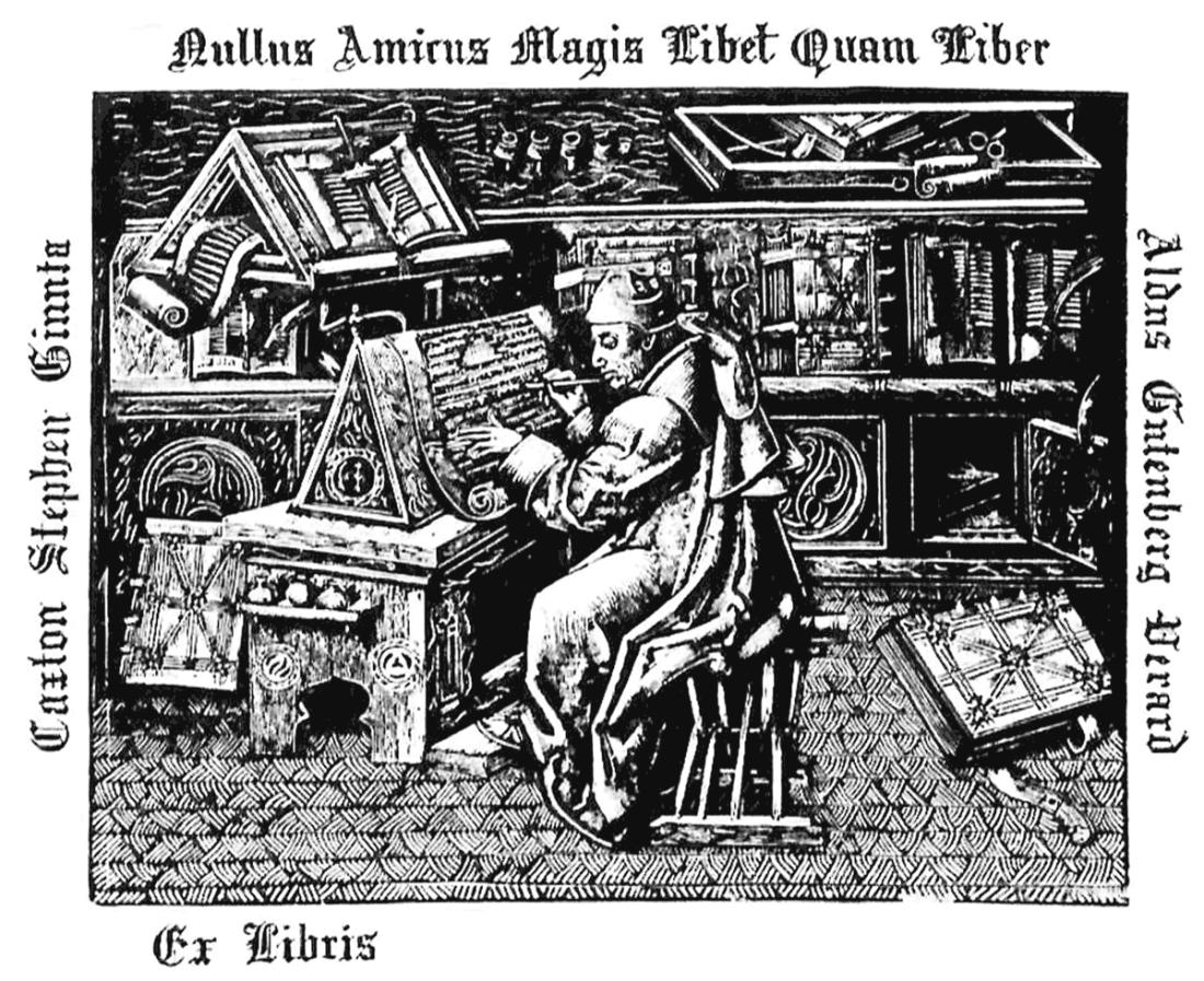 Caxton Stephen Ginnta; Nullus Amicus Magis Libet Quam Liber; Aldus Gutenberg Derard