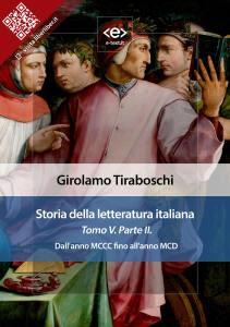 Storia della letteratura italiana. Tomo V – Parte II, di Girolamo Tiraboschi