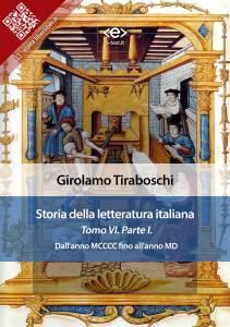 Storia della letteratura italiana. Tomo VI – Parte I, di Girolamo Tiraboschi