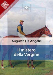 """""""Il mistero della Vergine"""" di Augusto De Angelis"""