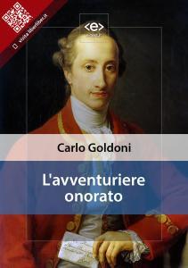 """""""L'avventuriere onorato"""" di Carlo Goldoni"""