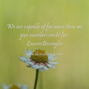 Lauren B - we are capable