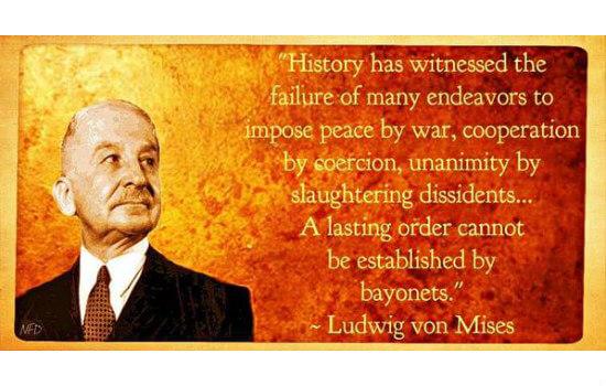 Mises on Peace via War