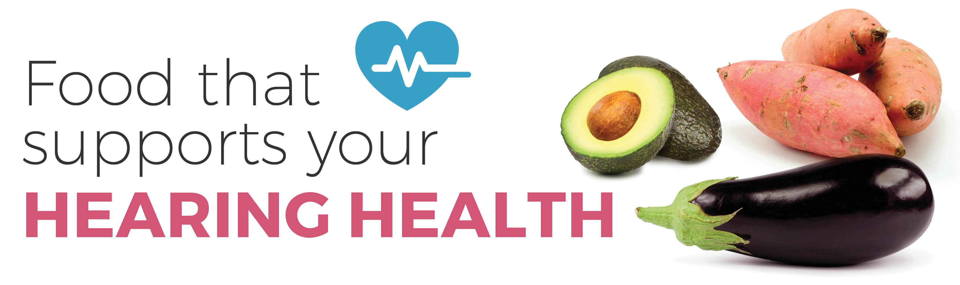 Foods that support your hearing health
