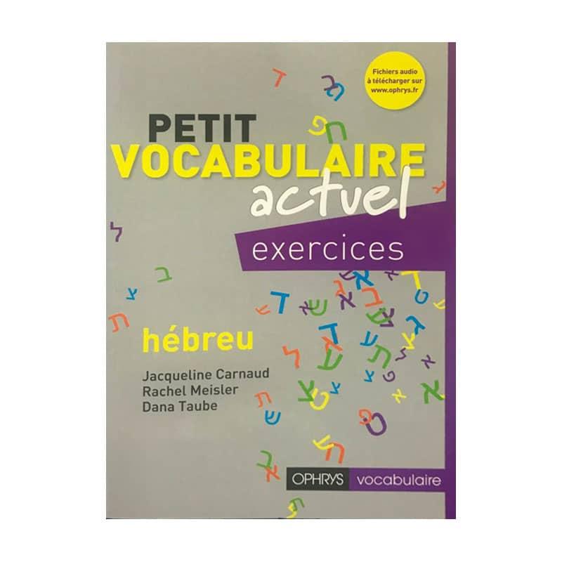 Petit vocabulaire actuel – Exercices
