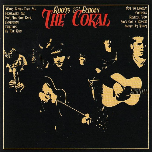 The Coral - Roots and Echoes