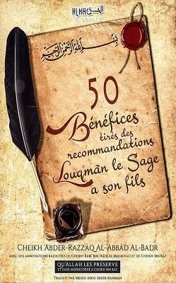 50 bénéfices tirés des recommandations de Louqman le sage