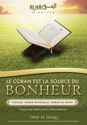 Le Coran est la source du bonheur