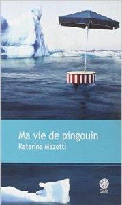 ma vie de pingouin, katarina mazetti gaia