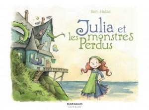 julia-et-les-monstres-perdus-tome, ben hatke