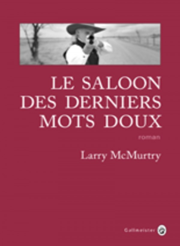Le_saloon_des_derniers_mots_doux, larry mcmurtry