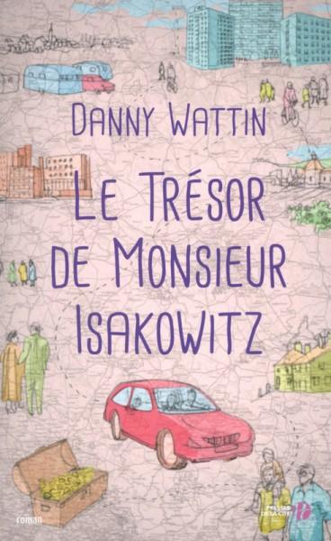 le tresor de monsieur isakowitz, danny wattin