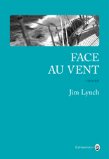 face au vent lynch gallmeister