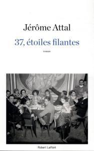 37 étoiles filantes jérome attal Librairie maruani