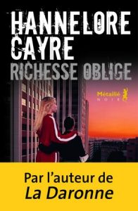 hannelore cayre richesse oblige article