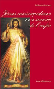 Jésus miséricordieux m'a sauvée de l'enfer