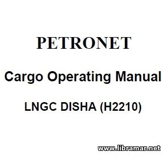 PETRONET — CARGO OPERATING MANUAL — LNGC DISHA