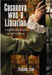 Casnova Was a Librarian