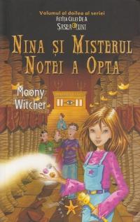 Nina si misterul notei a opta (volumul al doilea al seriei Fetita celei de a Sasea Luni)