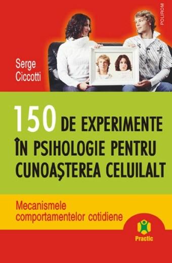 150 de experimente în psihologie