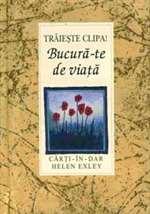 BUCURA-TE DE VIATA
