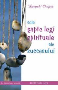 Cele şapte legi spirituale ale succesului