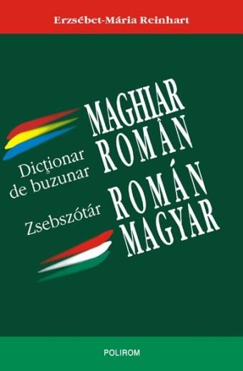 Dicționar de buzunar maghiar-român român-maghiar. Magyar-roman roman-magyar zsebszotar