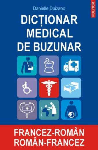 Dicționar medical de buzunar francez-român român-francez