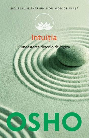 Osho Intuitia Volumul 10