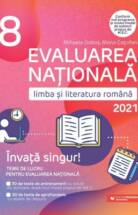 Evaluarea nationala 2021 Limba si literatura romana Invata singur! Teme de lucru Clasa a VIII-a
