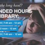 Library Extended Hours During March Finals
