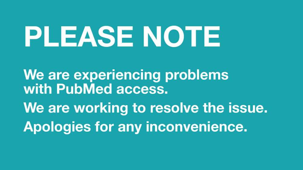 PubMed Experiencing Access Issues