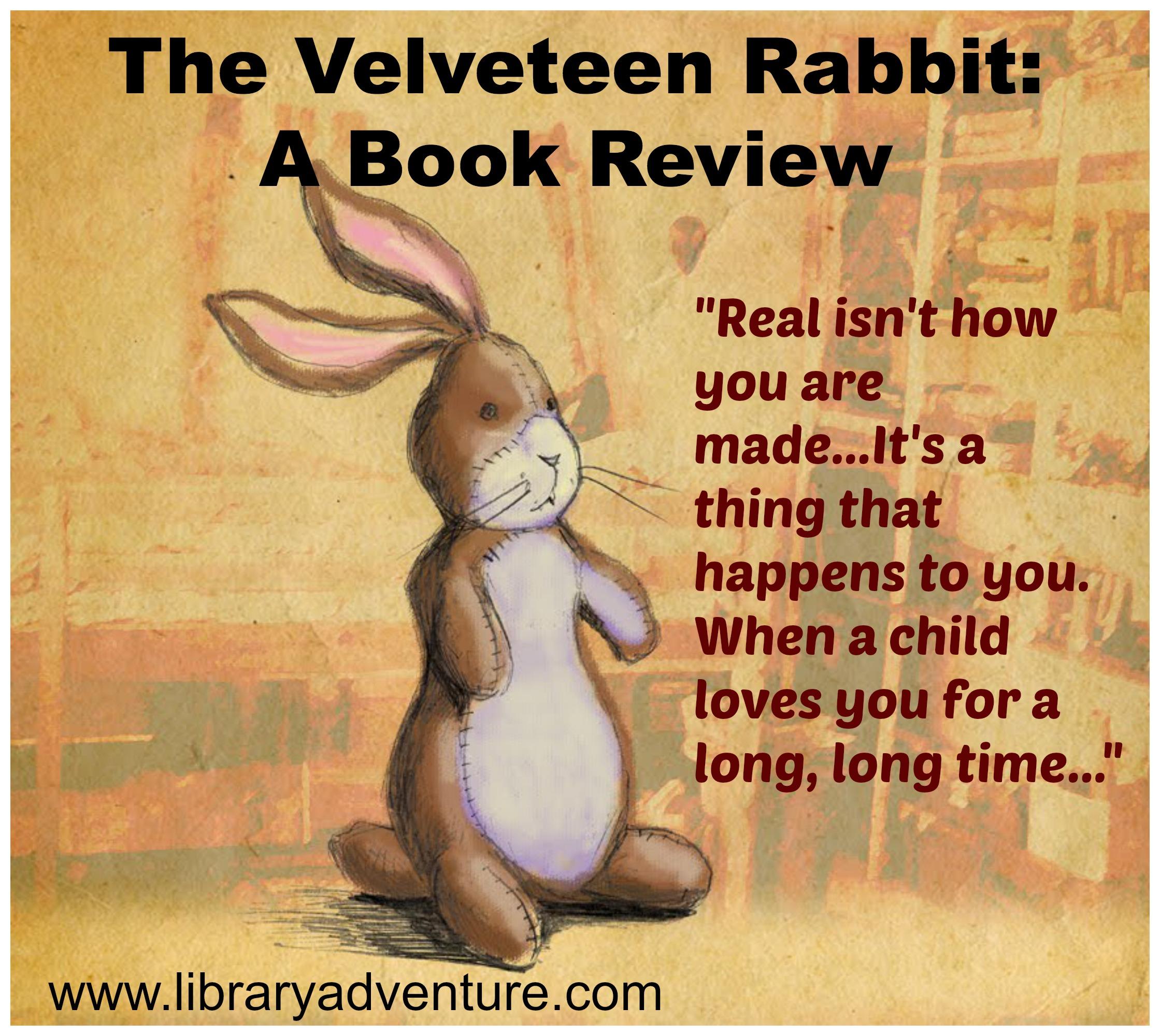 The Velveteen Rabbit A Review