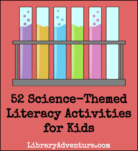 52 Science-Themed Literacy Activities for Kids {with Printable Deck of Cards}