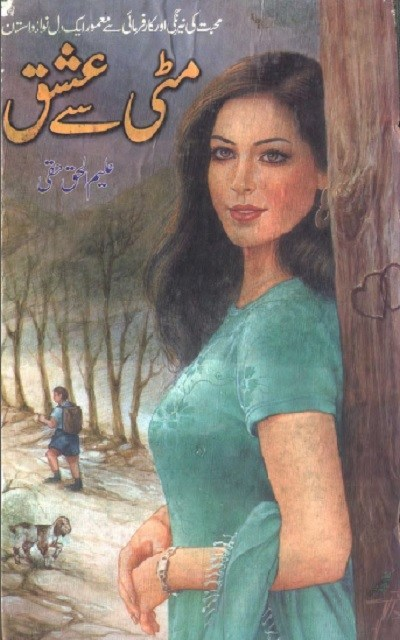 Mitti Se Ishq Novel By Aleem Ul Haq Haqi Pdf