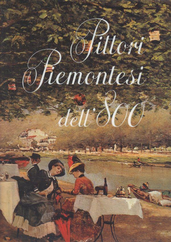 Pittori Piemontesi dell 800 Libreria della Spada  Libri