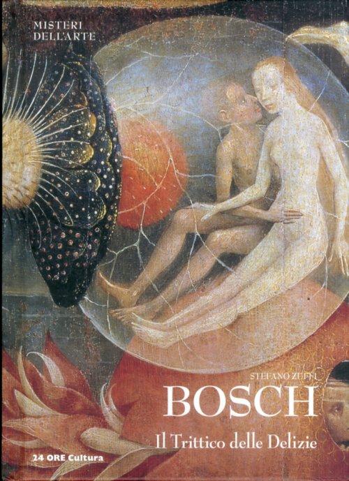 Libreria della Spada  Bosch Il Trittico delle Delizie  Libri esauriti antichi e moderni Libri