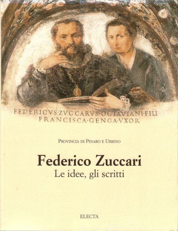 Federico Zuccari le idee gli scritti Libreria della Spada