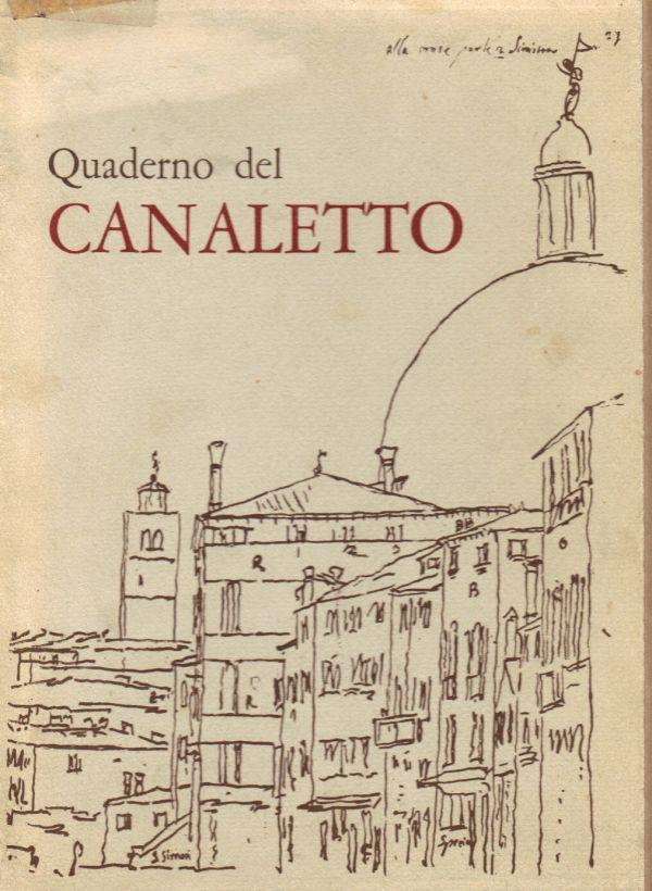 Il quaderno di disegni del Canaletto alle Gallerie di Venezia Libreria della Spada  Libri