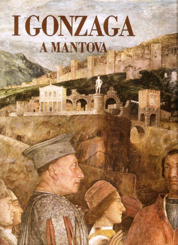 I Gonzaga a Mantova Libreria della Spada  Libri esauriti